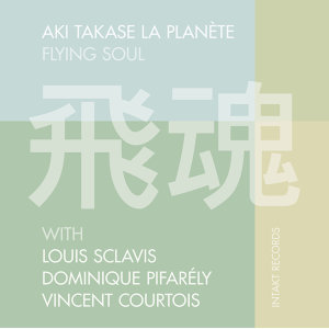 Aki Takase La Planete with Louis Sclavis, Dominique Pifarély & Vincent Courtois 歌手頭像