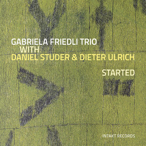 Gabriela Friedli Trio with Daniel Studer & Dieter Ulrich 歌手頭像