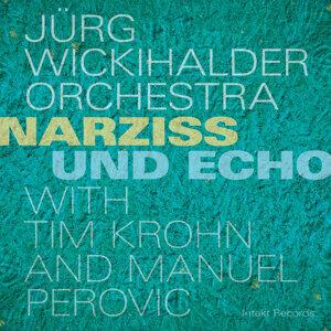 Jürg Wickihalder Orchestra with Tim Krohn & Manuel Perovic 歌手頭像