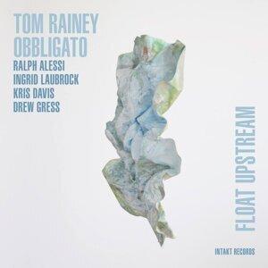 Tom Rainey Obbligato with Ralph Alessi, Ingrid Laubrock, Kris Davis & Drew Gress 歌手頭像