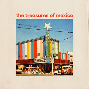The Treasures of Mexico 歌手頭像