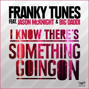 Franky Tunes feat. Jason McKnight & Big Daddi 歌手頭像