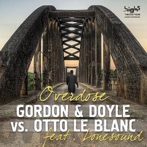 Gordon & Doyle vs. Otto Le Blanc feat. Lonesound 歌手頭像