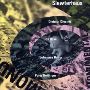 Slawterhaus with Dietmar Diesner, Jon Rose, Johannes Bauer & Peter Hollinger 歌手頭像