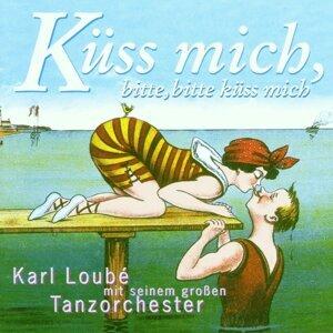 Karl Loube mit seinem Tanzorchester アーティスト写真