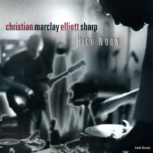 Christian Marclay & Elliott Sharp 歌手頭像