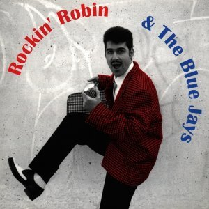 Rockin' Robin & The Blue Jays 歌手頭像