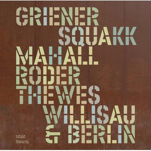 Squakk with Michael Griener, Rudi Mahall, Jan Roder & Christof Thewes 歌手頭像