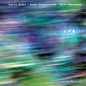 Larry Ochs, Joan Jeanrenaud & Miya Masaoka 歌手頭像