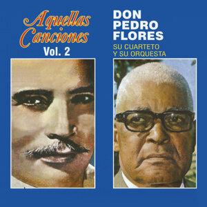 Don Pedro Flores, su Cuarteto y su Orquesta 歌手頭像