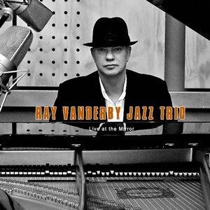 Ray Vanderby Jazz Trio 歌手頭像