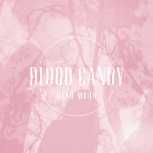 Blood Candy