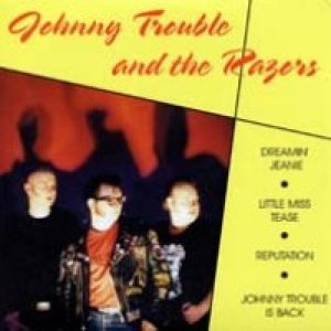 Johnny Trouble And The Razors 歌手頭像
