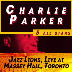 Charlie Parker & All Stars 歌手頭像