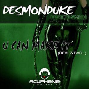 Desmonduke feat. D-Smith 歌手頭像