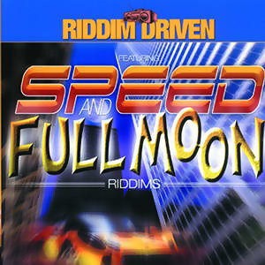 Riddim Driven: Speed And Full Moon 歌手頭像