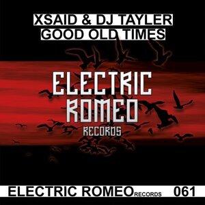 Xsaid & DJ Tayler 歌手頭像