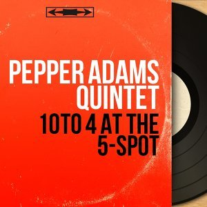 Pepper Adams Quintet 歌手頭像