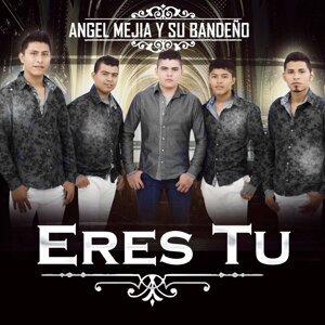 Angel Mejia Y Su Bandeno 歌手頭像
