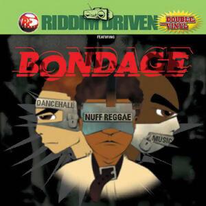 Riddim Driven: Bondage 歌手頭像