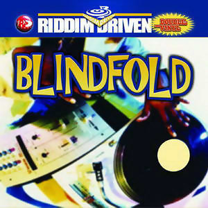 Riddim Driven: Blindfold 歌手頭像