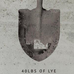 40lbs of Lye 歌手頭像