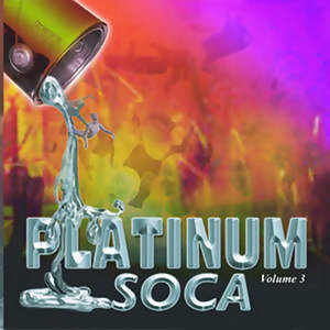 Platinum Soca Vol 3 歌手頭像