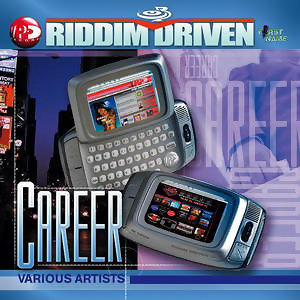 Riddim Driven: Career 歌手頭像