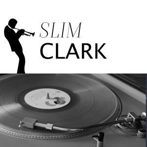 Slim Clark 歌手頭像