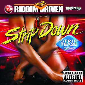 Riddim Driven: Strip Down 歌手頭像
