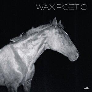 Wax Poetic 歌手頭像