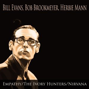 Bill Evans, Bob Brookmeyer, Herbie Mann 歌手頭像