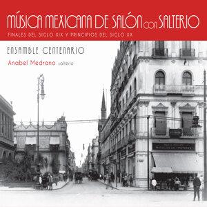 Anabel Medrano, Ensamble Centenario 歌手頭像
