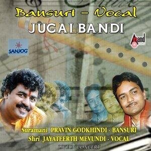 Pravin Godkhindi, Jayateerth Mevundi 歌手頭像
