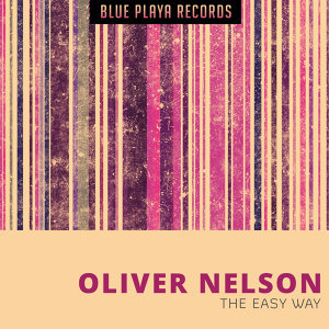 Oliver Nelson (奧利佛尼爾森) 歌手頭像