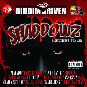 Riddim Driven: Shaddowz 歌手頭像