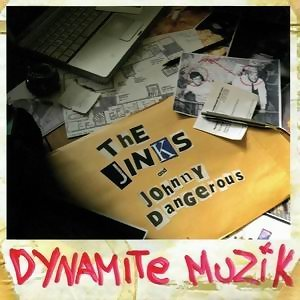 The Jinks featuring Johnny Dangerous