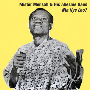 Mister Mensah & His Abeshie Band 歌手頭像