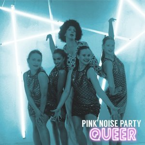 Pink Noise Party