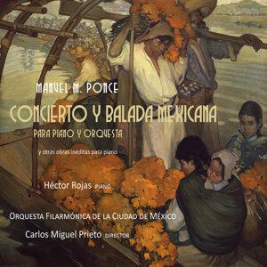 Hector Rojas, Carlos Miguel Prieto, Orquesta Filarmónica de la Ciudad de México 歌手頭像