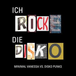 Minimal Vanessa vs. Disko Punks 歌手頭像