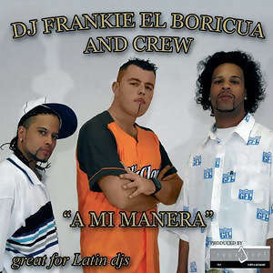 Dj Frankie El Boriqua And Crew 歌手頭像