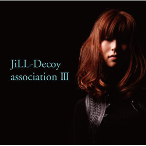 Jill-Decoy association (吉兒與誘惑樂團)