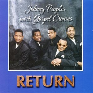 Johnny Peoples And The Gospel Crowns 歌手頭像