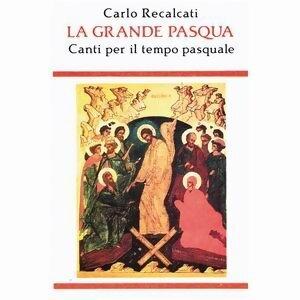 Carlo Recalcati, Coro Rabbuni, Fiorella Schermidori 歌手頭像