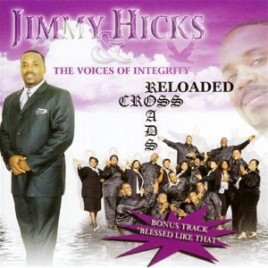 Hicks, Jimmy & The Voices Of Integrity 歌手頭像