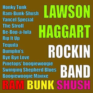 Lawson Haggart Rockin Band 歌手頭像