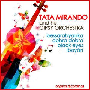 Tata Mirando and His Gipsy Orchestra 歌手頭像