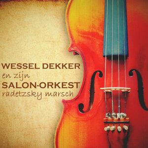 Wessel Dekker en zijn Salon-Orkest 歌手頭像