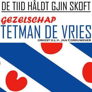 Gezelschap Tetman, De Vries, Jan Corduwener en zijn Orkest 歌手頭像
